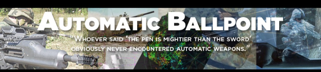 automatic ballpoint whoever said the pen is mightier than the whoever said the pen is mightier than the sword obviously never encountered automatic weapons
